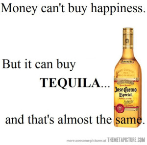 Tequila Happiness Quote