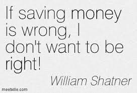 William Shatner Saving Money
