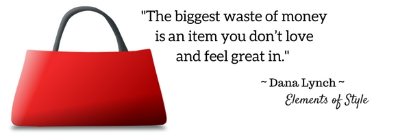 the-biggest-waste-of-money-is-an-item-you-dont-love-and-feel-great-in